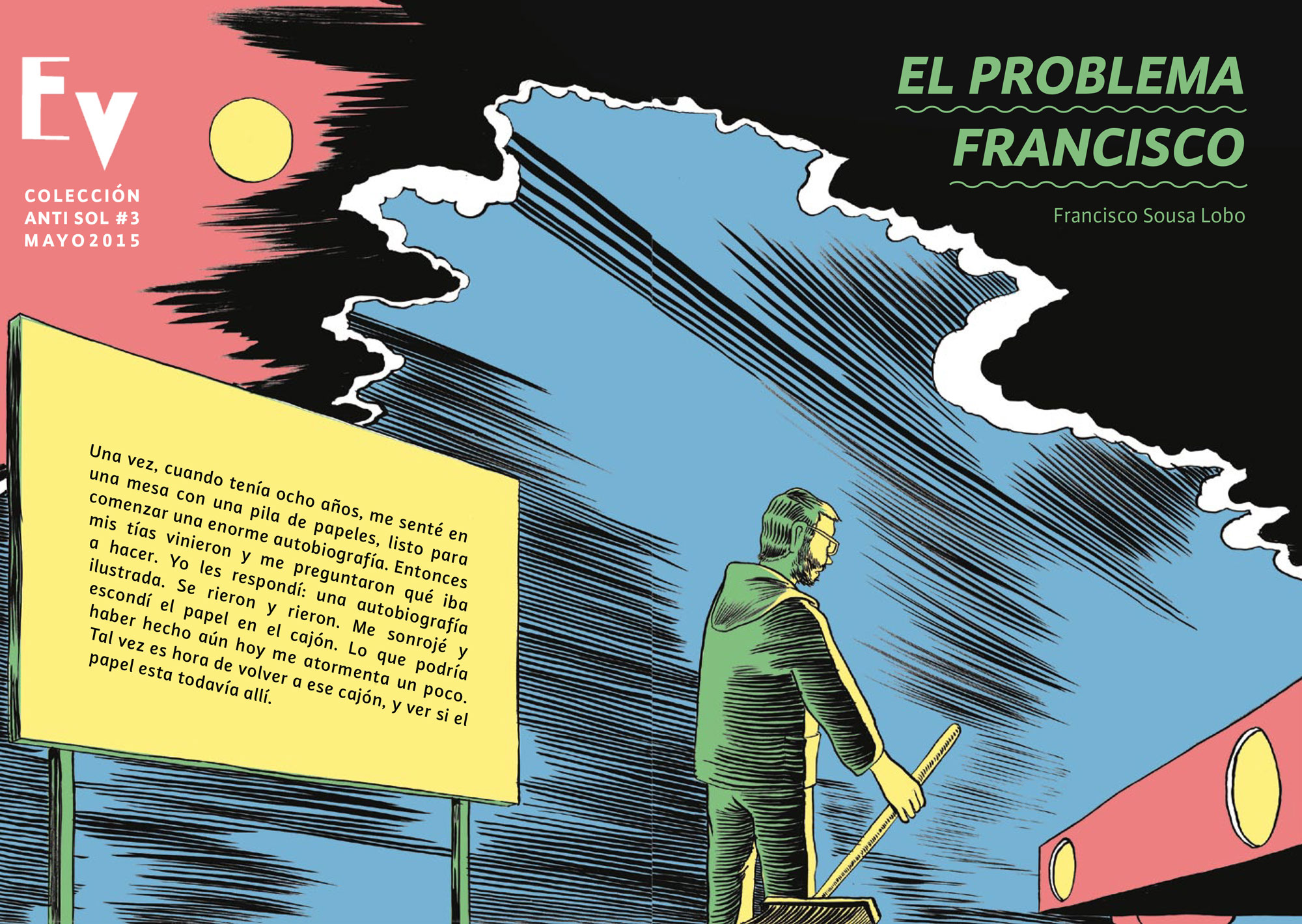 The Francisco Problem